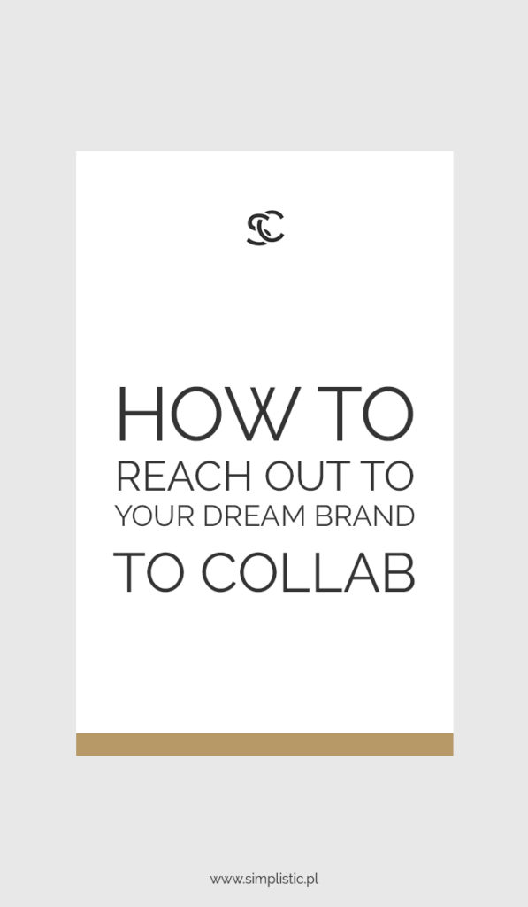 How to rich out to your dream brand to collab